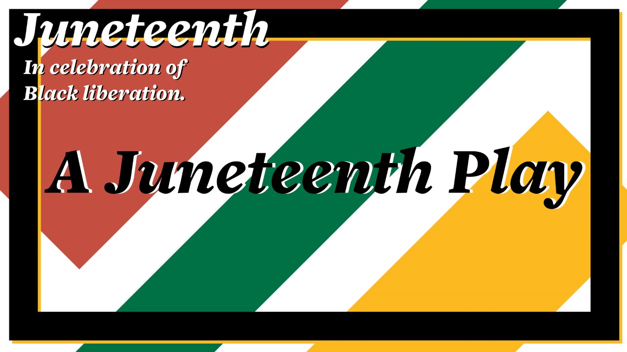 TONIGHT: Local gov employees performing Juneteenth play to celebrate holiday - The Ithaca Voice